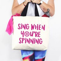 Sing When Youre Spinning Gym Bag
