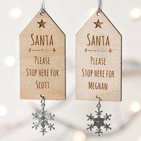 Personalised Christmas Decoration Santa Stop Here