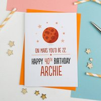 On Mars You'd Be... Personalised Birthday Card