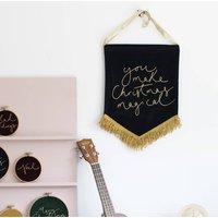 'You Make Christmas Magical' Velvet Wall Hanging