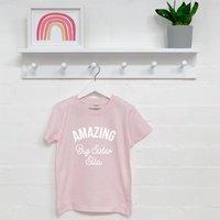 Amazing Big Sister Personalised T Shirt
