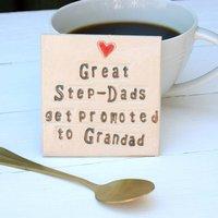 Step Dad To Grandad Ceramic Coaster