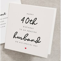 Happy 40th Birthday To An Amazing Husband Card