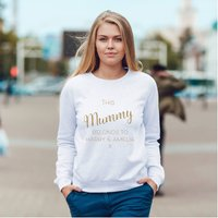 This Mummy Belongs To... Personalised Glitter Jumper