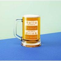 My Name Is Pint Beer Tankard