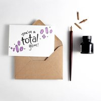 'You're A Total Gem' Letterpress Card