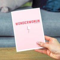 Wonderwomum Super Mum Greetings Card