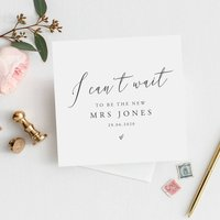 Personalised I Can't Wait To Be Mrs Card