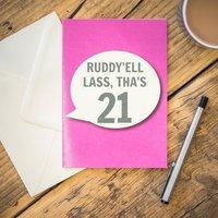 Ruddy'ell Lass, Tha's 21 Card