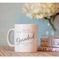 The Day You Became My Grandad Personalised Mug