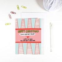 Happy Christmas To My Very Best Friend Card