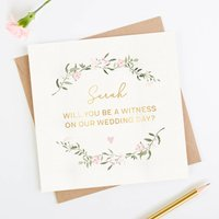 Will You Be A Witness Wedding Personalised Foil Card