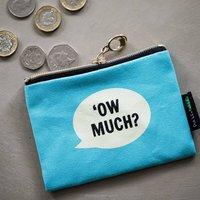 Ow Much? Coin Purse