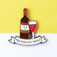 'You Rioja My World' Enamel Pin Badge