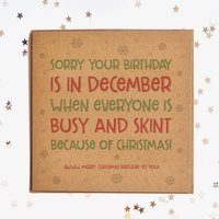 Sorry You're Birthday Is In December Square Card