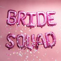Hen Party Bride Squad Foil Balloon Banner