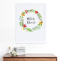 Utter Chaos Hand Lettered Wreath Print