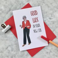 Political Good Luck In Your New Job Card