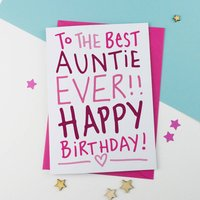 Best Ever Auntie / Aunt / Aunty Birthday Card