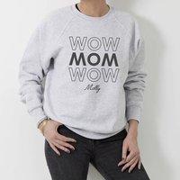 Personalised Wow Mom Sweatshirt