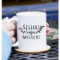 Sisters Before Misters Illustration Friendship Mug