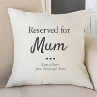 Reserved For Mum Personalised Cushion Cover