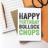 Happy Birthday Bollock Chops Card