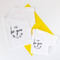 'You Be You' Mum And Me Top Set