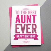 Best Aunt Ever Birthday Card