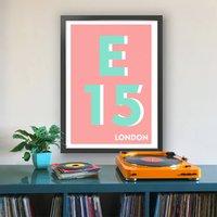E15 Newham London Typography Postcode Print