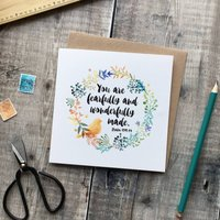 You Are Fearfully And Wonderfully Made Card