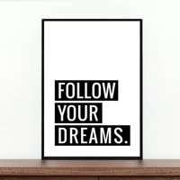 'Follow Your Dreams' Poster