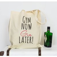 Gym Now, Gin Later Tote Bag