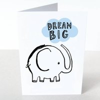 Dream Big Elephant Card