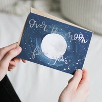 'Over The Moon For You' Foil Illustrated Card