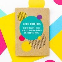 Funny 30th Birthday Card: Babies On Purpose