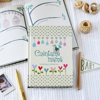 Cuentame Mama Spanish Pregnancy And First Year Journal