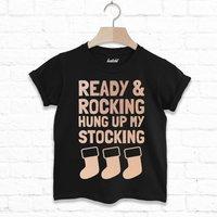Ready And Rocking Stocking Kids Christmas T Shirt