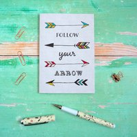 Follow Your Arrow Pocket Journal