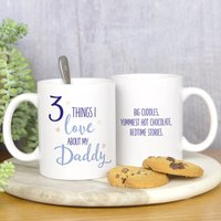 Things I Love About Daddy Mug