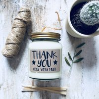 'Thank You Very Very Much' Scented Natural Soy Candle
