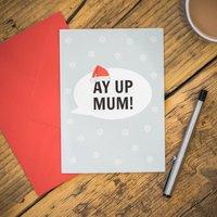 Ay Up Mum! Card