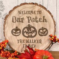 Personalised Halloween Welcome To Our Patch Wood Slice