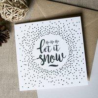 'Ho Ho Ho Let It Snow' Christmas Card