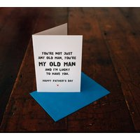 'My Old Man' Father's Day Card