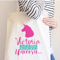 Personalised Be Yourself Unicorn Tote Bag, Teal/Pink/Grey
