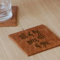 All Of Me Leather Coaster