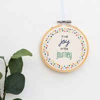 Motivational Hand Embroidery Quote Hoop Art