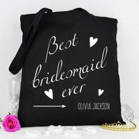 Personalised 'Best Bridesmaid Ever' Tote Bag