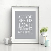 All You Need Is Love, Laughter And Gin And Tonic Print, Rose Pink/Rose/Pink